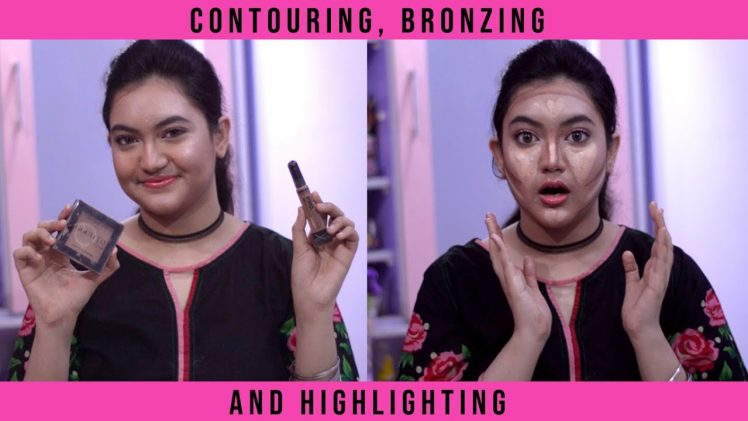 How to do contouring, bronzing and highlighting| Difference between Contouring and Bronzing| Ep: 28